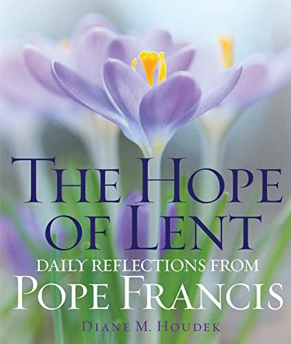 The Hope of Lent Daily Reflections from Pope Francis product image