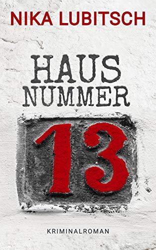 Haus Nummer 13: Psychothriller