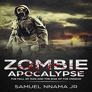 Zombie Apocalypse: The Fall of Man and The Rise of the Undead audiobook cover art