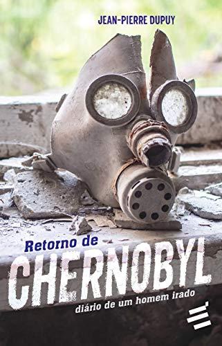 Retorno de Chernobyl: Diário de um Homem Irado