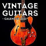 Vintage Guitars Calendar 2021: 16-Month Calendar, Cute Gift Idea For Guitar Players Women & Men