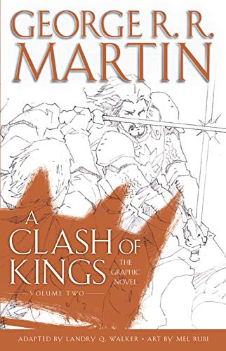 A Clash of Kings: The Graphic Novel: Volume Two (A Game of Thrones: The Graphic Novel, Band 6)
