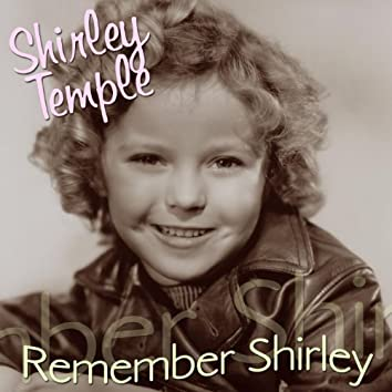 Remember Shirley