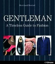 By Bernhard Roetzel - Gentleman: A Timeless Guide to Fashion