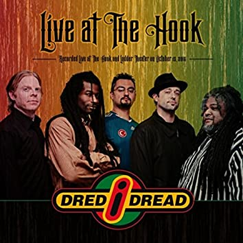 Dred I Dread Live at the Hook