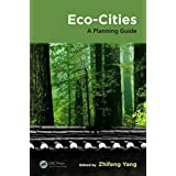 Eco-Cities: A Planning Guide (Applied Ecology and Environmental Management) (English Edition)