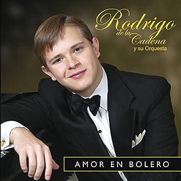 Amor en Bolero - Rodrigo de la Cadena y Su Orquesta