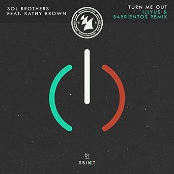 Turn Me Out (illyus & Barrientos Remix)