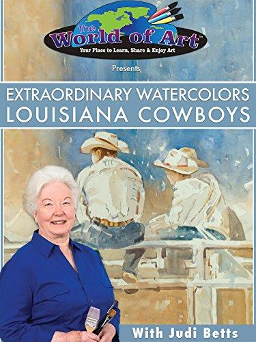 Extraordinary Watercolors: Louisiana Cowboys
