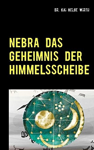 Nebra das Geheimnis der Himmelsscheibe: artandscience.de