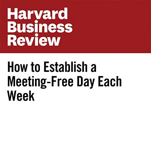 How to Establish a Meeting-Free Day Each Week | Elizabeth Grace Saunders
