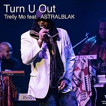 Turn U Out