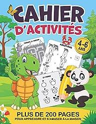 Cahier d\'activités + de 200 pages pour apprendre et s\'amuser à la maison: Jeux et exercices ludiques et éducatifs | De 4 à 6 ans | MS GS CP | 20 ... magiques, points à relier, calculs etc…