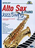 Anthology - Jazz/Swing Duets Alto Saxophone and Piano +CD: Anthology Duets