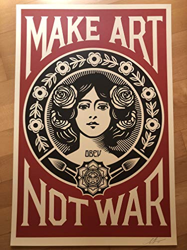 Shepard Fairey (Obey) - Make Art Not War - Signée - 2017 - Grand format original