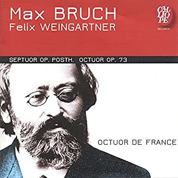 Max Bruch: Septuor, Op. Posth - Felix Waingartner: Octuor, Op. 73