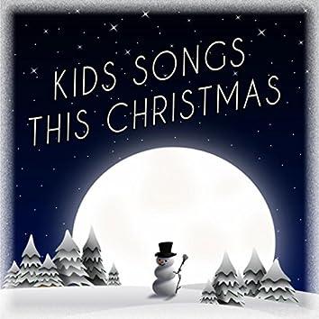 Kids Songs this Christmas