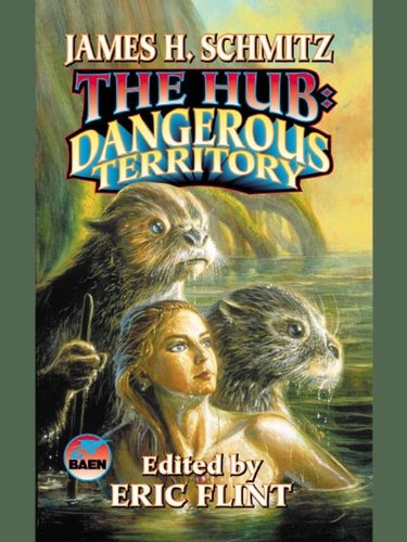 The Hub: Dangerous Territory (The Complete Federation of the Hub Book 4)