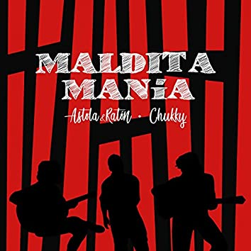Maldita Manía