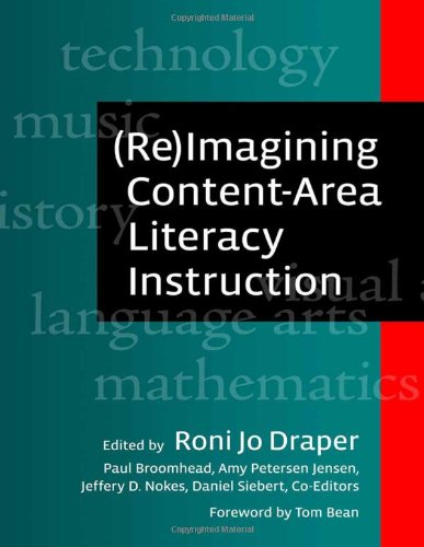(Re)Imagining Content-Area Literacy Instruction (Language and Literacy Series)