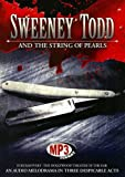 Sweeney Todd and the String of Pearls: An Audio Melodrama in Three Despicable Acts, Library Edition
