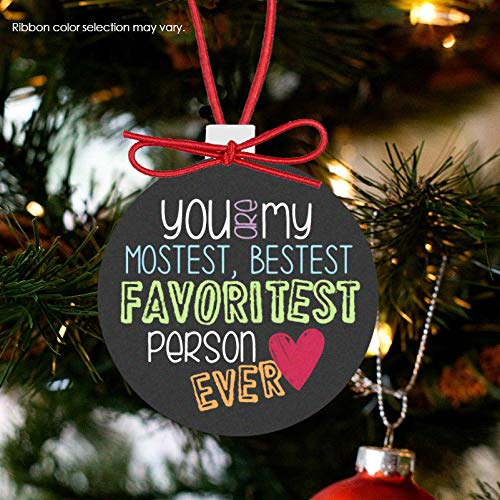 Christmas Ornament Best Friend You are My favoritest Person Ever - Bestest mostest favoritest Person Ornament BFCO