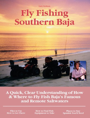Fly Fishing Southern Baja: A Quick, Clear Understanding of How & Where to Fly Fish Baja