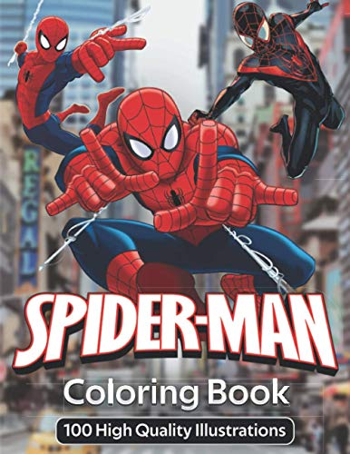 Spiderman Coloring Book: 100 High Quality Illustrations, Great Coloring Book for Kids and Adults, Fun Gift Coloring Book For Kids and Adults Who Love Spider-man, Spiderman Marvel Coloring Book