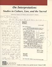 On Interpretation: Studies in Culture, Law, and the Sacred