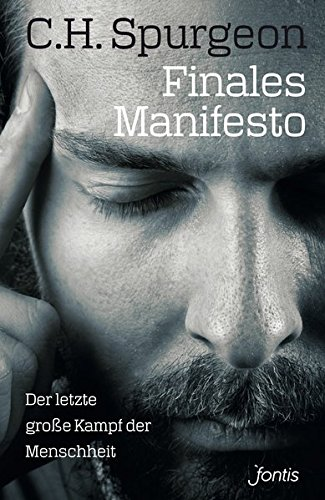 Finales Manifesto: Der letzte große Kampf der Menschheit