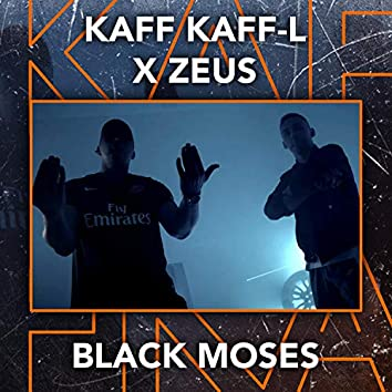Black Moses (feat. Zeus)
