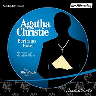 Bertrams Hotel     Miss Marple 11              By:                                                                                                                                 Agatha Christie                               Narrated by:                                                                                                                                 Gabriele Blum                      Length: 6 hrs and 17 mins     1 rating     Overall 4.0