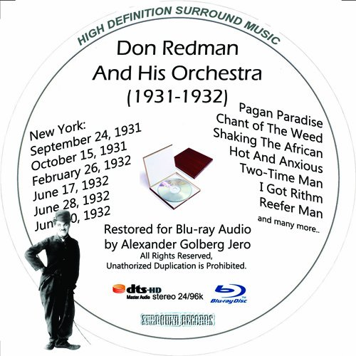 Don Redman (1931-1932) Restored for Blu-ray Audio Featuring Audio Only and Video Disc Produced with Short Films by Charly Chaplin