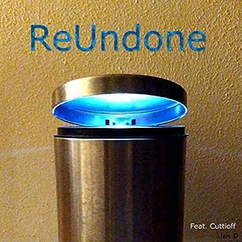 ReUndone (feat. Cuttioff)