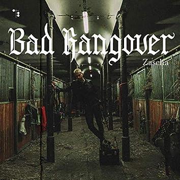 Bad Hangover