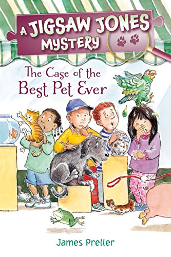 Jigsaw Jones: The Case of the Best Pet Ever (Jigsaw Jones Mysteries) (English Edition)