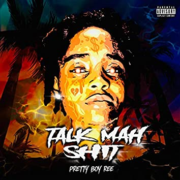 Talk Mah Shit