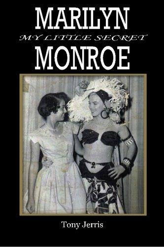 Marilyn Monroe: My Little Secret