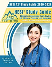 HESI A2 Study Guide 2020 & 2021: HESI Study Guide Admission Assessment Exam Review 4th Edition & Practice Test Questions [Includes Detailed Answer Explanations]