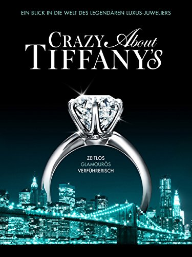 Crazy About Tiffany\'s [dt./OV]