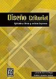 Diseño Editorial : Aplicado a libros y revistas impresos (Spanish Edition)