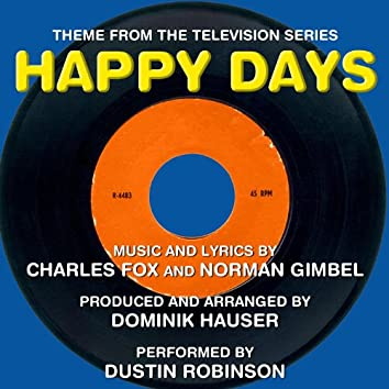 Happy Days - Theme from the TV Series (Charles Fox, Norman Gimbel)