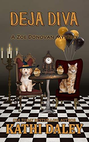 Deja Diva (Zoe Donovan Cozy Mystery Book 34) by [Kathi Daley]