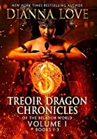 Treoir Dragon Chronicles of the Belador(TM) World: Volume I, Books 1-3