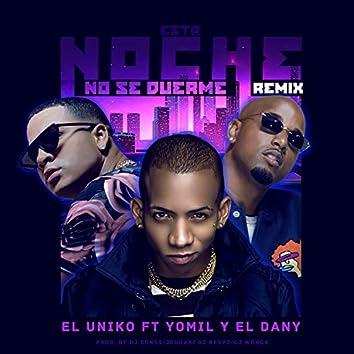 Esta Noche No Se Duerme (Remix)