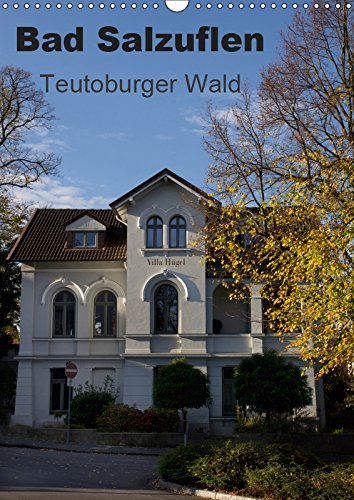Bad Salzuflen - Teutoburger Wald (Wandkalender 2019 DIN A3 hoch): Bildkalender mit Motiven von Bad Salzuflen (Monatskalender, 14 Seiten ) (CALVENDO Orte)
