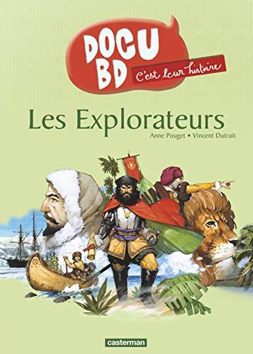 C'est leur histoire, Tome 2 : Les Explorateurs