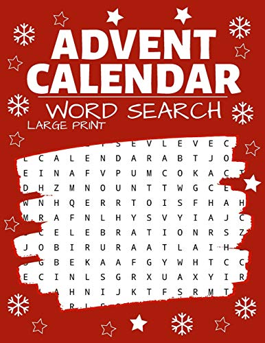 Advent Calendar Word Search: Puzzle Book Large Print | 24 Christmas Puzzles & Xmas Activity Games - Holiday Countdown (Christmas Activity Book)