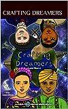 Crafting Dreamers: Luna Nueva