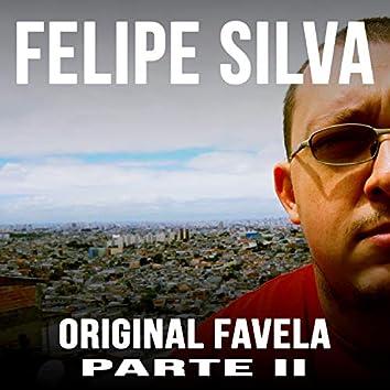 Original Favela, Pt. II
